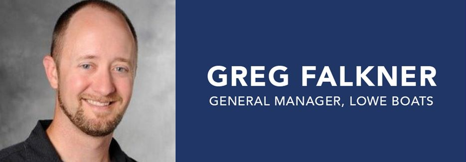 Greg Falkner named General Manager, Lowe Boats